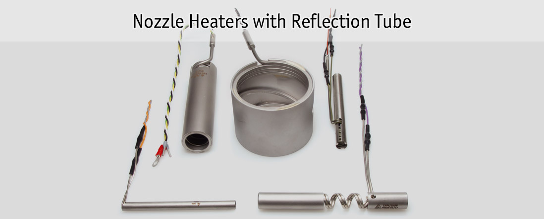 Nozzle Heaters with Reflection Tube